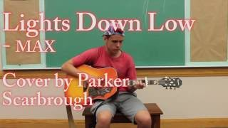 Lights Down Low by MAX (Cover)