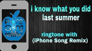 Shawn Mendes-I Know What You Did Last Summer_-ringtone with_-(Iphone Song Remix)