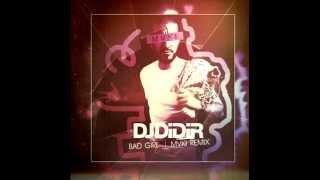 DJ Didir - Bad Girl (MVKI Remix)