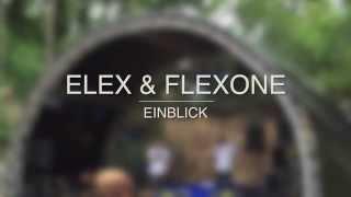 Elex & FlexOnE - Einblick