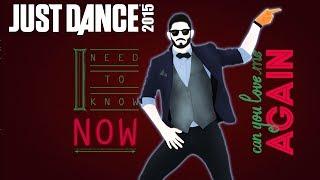 John Newman - Love Me Again   Just Dance 2015   Gameplay [NL]