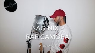 Sag nix - Raf Camora | Habibi - Moe Phoenix ft. PA Sports | Aye - Zuna | Mashup repr. by TubyBeats