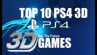 Top 10 PS4 3D Games