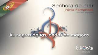 """Vânia Fernandes - """"Senhora Do Mar"""" (Portugal)"""