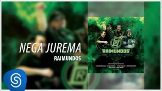 Raimundos - Nega Jurema (Acústico) [Áudio Oficial]