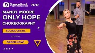 "Mandy Moore - ""Only Hope"" - Pierwszy Taniec - Wedding Dance [DANCEBOOK.PL]"