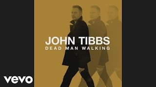 John Tibbs - Silver in Stone (Audio)