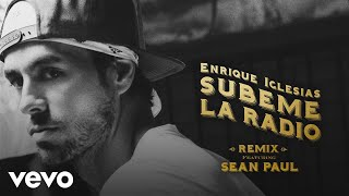 Enrique Iglesias - SUBEME LA RADIO REMIX (Lyric Video) ft. Sean Paul