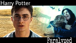 Harry Potter | Paralyzed
