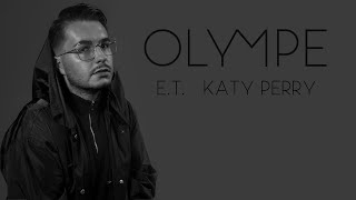 E.T. - Katy Perry (OLYMPE COVER)