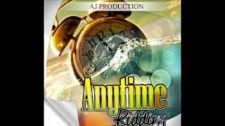 Portical - No Want No Friend Lkie That (Anytime Riddim) AJ Production Producer/Owner Carie Phipps