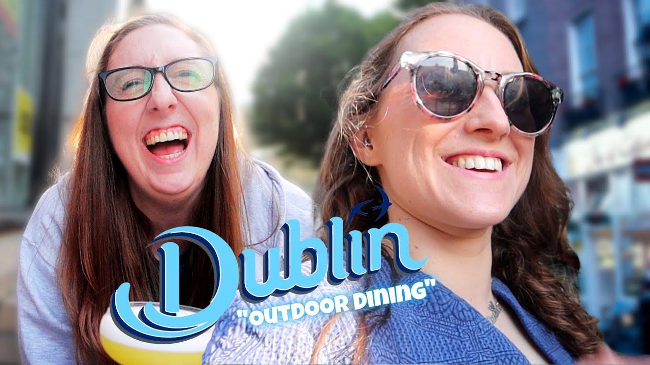 Trying Outdoor Dining in Dublin – CoronaVlogs