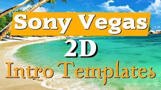 Top 10 Free 2D Intro Templates 2018 Sony Vegas Pro 13 Download
