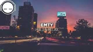 EMTY - Hulu & Relax