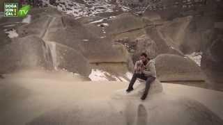 DOĞA İÇİN ÇAL - AYTAÇ BAYLADI - (Kapadokya)