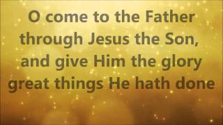To God be the glory lyrics - hymn