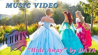 "Princess Perplexity - Season 2 - Music Video - ""Hide Away"" by Daya"