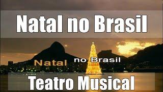 """Natal no Brasil - Do Musical: """"A Magia do Natal"""" - Karaoke COM Voz Guia - Jose Galvao"""