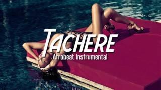 "*SOLD* Afrobeat Instrumental Dancehall Naija - ""Tachere"" (Prod.Mindkeyz)"