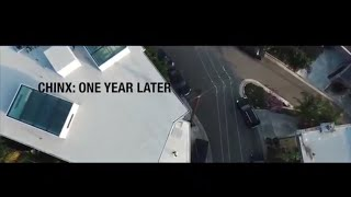 Chinx: 1 Year Later (Official Trailer)
