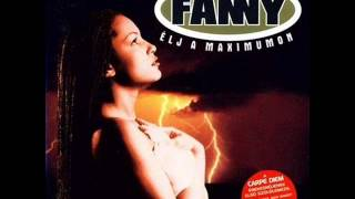 Fanny   Élj A Maximumon