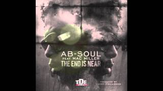 Ab-Soul ft. Mac Miller - The End Is Near
