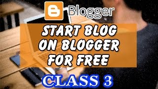 Start Blog On Blogger For Free Class 3 | What is Stats |