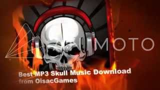 Best MP3 Skull Music from OisacGames