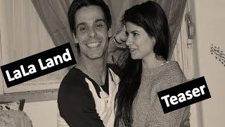 Teaser Lala Land | Vera Lima & Sérgio Alves