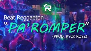 """Pa Romper"" Beat Reggaeton Perreo #3 Uso Libre (Prod. Ryck Royz)"