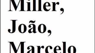 Miller, João, Marcelo, 11 - Feiticeira / Ciganinha (Carlos Alexandre) (Disco 2)
