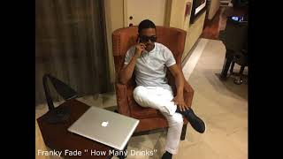 "Franky Fade - ''How Many Drinks"" - Miguel (Cover)"