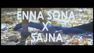 Enna Sona | Sajna | Cover by Sukirti Sanguri | 2017