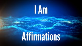 I AM Affirmations for Consciousness Transformation - I Am Power Affirmations