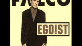 Falco - Egoist (HQ)