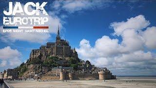 Le Mont Saint-Michel | Jack Euro Trip E05