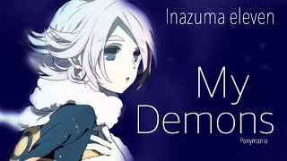 「AMV」 Inazuma Eleven - Fubuki Shirou|My demons