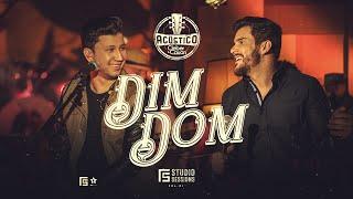Cleber & Cauan – Dim Dom | Acústico FS Studio Sessions Vol. 01
