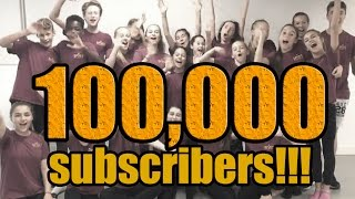 100,000 SUBSCRIBERS!!!