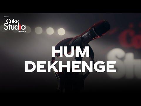 HUM DEKHENGE LYRICS - Cock Studio 11 | Zohaib Kazi | Ali Hamza | Faiz Ahmed Faiz