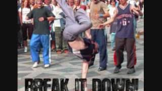 Gotta Break it Down
