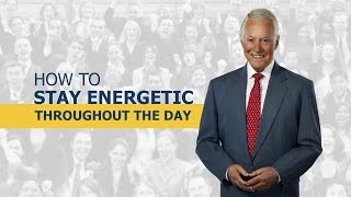 How to Stay Energetic Throughout the Day