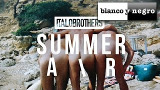 ItaloBrothers - Summer Air (Official Audio)