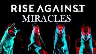 Rise Against - Miracle (Wolves)