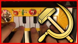 USSR ANTHEM... but it's played on OUR $1 piano
