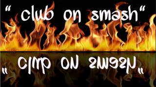 Club on smash snippet by mizz bad azz ft. YungTrap