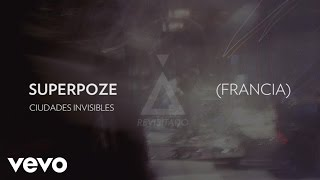 Zoé - Ciudades Invisibles (Audio/Superpoze Remix)
