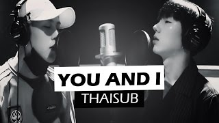 [THAISUB] YOU AND I - 2CHAIN (KH&JH) ♡ #몬베베600일