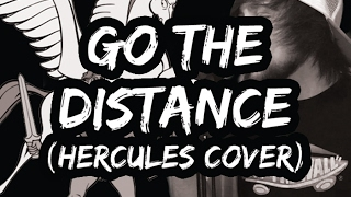 Go The Distance (Hercules Cover) | PUNK GOES DISNEY!