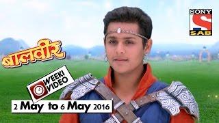 WeekiVideos | Baalveer | 2 May to 6 May 2016 width=
